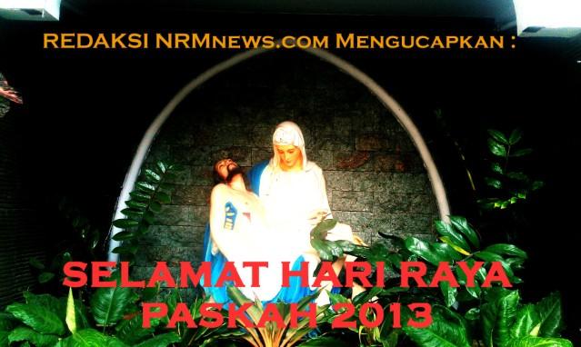 """...Selamat Paskah 2013 by Red NRMnews.com..."""